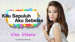 Download Vita Vitara - Kau 10 Aku 11 Video
