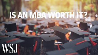 Download Is Business School Worth It? How MBA Programs Are Revamping in 2019 | WSJ Video