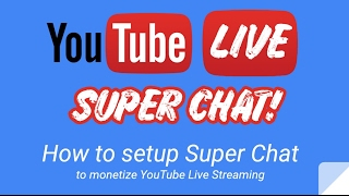 Download How to enable Super Chat in YouTube Video