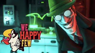 Download We Happy Few: 'The ABCs of Happiness' Video