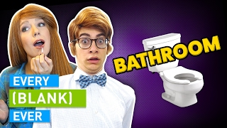 Download EVERY BATHROOM EVER Video