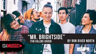 Download Run River North - Mr. Brightside (Live Cover Video) - ISA MUSIC Video