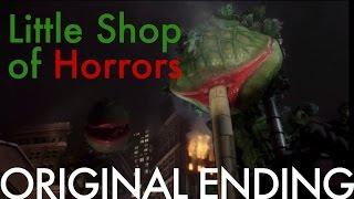 Download Little Shop of Horrors original ending Video
