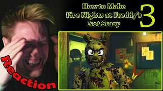 Download How to Make Five Nights at Freddy's 3 Not Scary REACTION! | JUST BECAUSE I'M PURPLE?! | Video