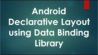 Download Android Declarative layout using Data Binding Library. Video