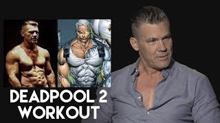 Download Josh Brolin on his DEADPOOL 2 Workout and Diet to play CABLE Video