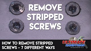 Download How to remove stripped screws – 7 different ways Video