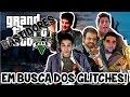 Download GTA V com os PIRA – BASTIDORES! Em busca dos GLITCHES! Video