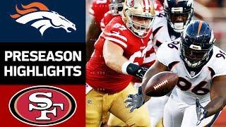 Download Broncos vs. 49ers | NFL Preseason Week 2 Game Highlights Video