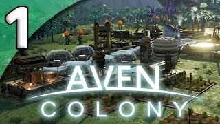 Download Aven Colony - 1. A New Home - Let's Play Aven Colony Gameplay Video