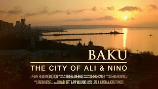 Download Baku: The City of Ali and Nino - Trailer Video