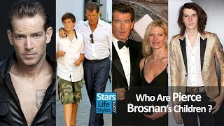 Download Who Are Pierce Brosnan's Children ? [1 Daughter And 4 Sons] Video