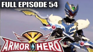 Download Armor Hero XT 54 - Official Full Episode (English Dubbing & Subtitle) Video