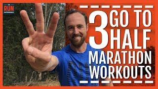 Download 3 Go-To Half Marathon Workouts Video