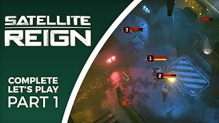 Download Let's Play Satellite Reign - Part 1 - Final release gameplay Video