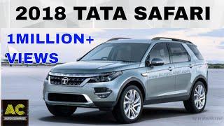 Download 1M+ Views. TATA SAFARI 2018. Spec's, Latest News, Launch Details. Video