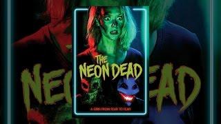 Download The Neon Dead Video