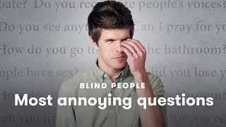 Download Blind People Tell Us Which Questions Annoy Them the Most | Blind People Describe | Cut Video