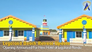 Download Legoland Beach Retreat Opening Announcement and Construction Tour Video