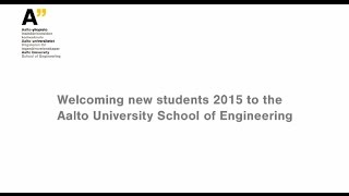 Download Aalto University School of Engineering – Welcoming event for new students 2015 Video