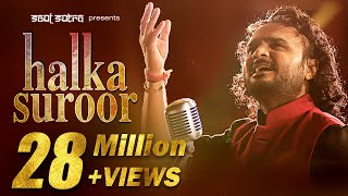 Download Halka Halka Suroor by Parthiv Gohil | ″ Nusrat Fateh Ali Khan″ Video