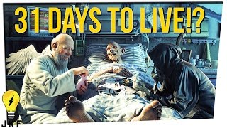 Download Only 31 Days to Live!? Video