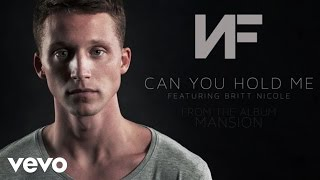 Download NF - Can You Hold Me (Audio) ft. Britt Nicole Video