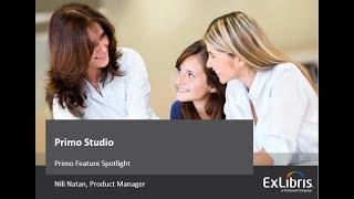 Download Primo Feature Spotlight - Primo Studio Video