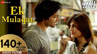Download EK MULAQAT FULL AUDIO | Sonali Cable | Ali Fazal & Rhea Chakraborty Video