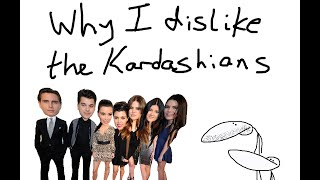 Download Why I Dislike The Kardashians Video