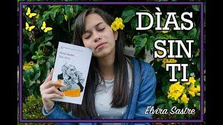 Download Días sin ti - Elvira Sastre // RESEÑA, ANÁLISIS Y OPINIÓN. Video