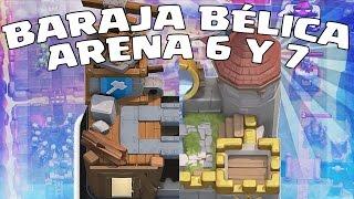 Download BARAJA BÉLICA ARENA 6 Y 7 | CLASH ROYALE EN ESPAÑOL Video