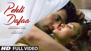 Download ″Pehli Dafaa″ Full Video Song | Sagar Gupta, Aisha | Feat. Vikas grover, Geet Shah | T-Series Video