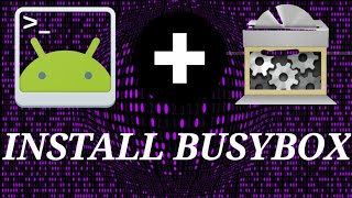 Download Install Busybox In Android Video