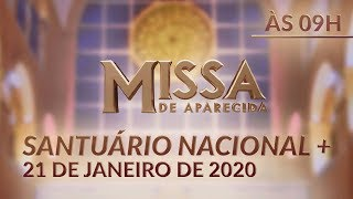 Download Missa de Aparecida - Santuário Nacional 09h 21/01/2020 Video