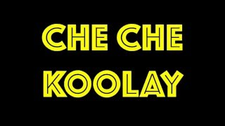 Download Che Che Koolay Video