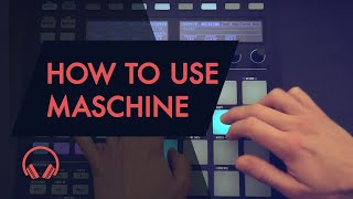 Download Maschine Complete Guide Course Introduction - How to use Maschine Video