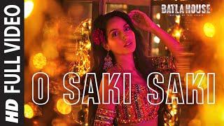 Download Full Song: O SAKI SAKI | Batla House | Nora Fatehi, Tanishk B,Neha K,Tulsi K, B Praak,Vishal-Shekhar Video