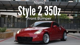 Download Nismo 2 Style 350z Front Bumper Video