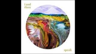 Download I And Thou - Speak Video