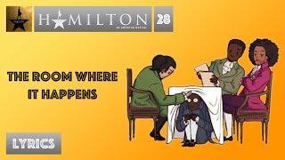 Download #28 Hamilton - The Room Where It Happens [[VIDEO LYRICS]] Video