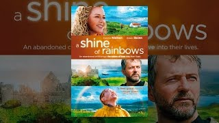 Download A Shine Of Rainbows Video