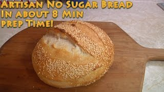 Download Artisan No Sugar Bread in 8 minutes prep time Video