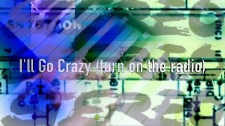 Download Stereo - I'll Go Crazy ″Turn On The Radio″ - Official Music Video Video