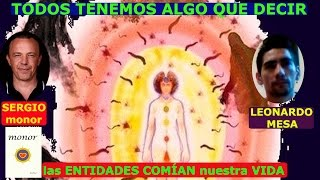 Download las ENTIDADES COMÍAN NUESTRA VIDA con SERGIO MONOR vs LEONARDO MESA Video