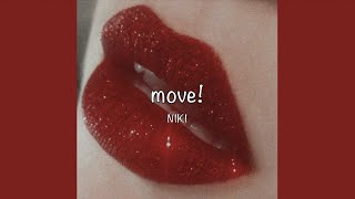 Download / move! - NIKI (Lyrics) / Video
