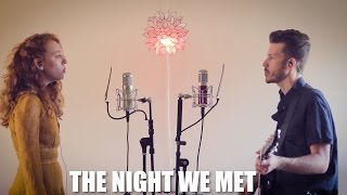 Download ″The Night We Met″ - Lord Huron Cover by The Running Mates Video