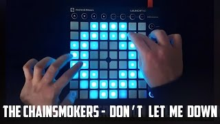Download The Chainsmokers - Don't Let Me Down - Launchpad Cover Video