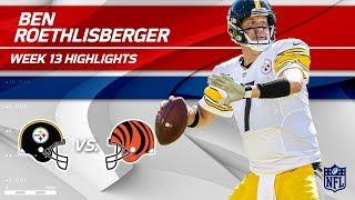 Download Ben Roethlisberger's 17-Pt Comeback Win vs. Cincy! | Steelers vs. Bengals | Wk 13 Player Highlights Video