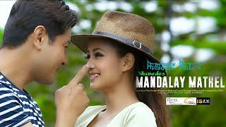Download Yelakliba Leinamsidi - Official Movie (Mandalay Mathel) Song Release 2017 Video